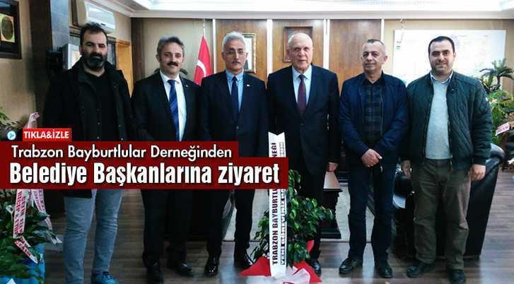 Trabzon Bayburtlular Derneği'nden Belediye Başkanlarına Ziyaret