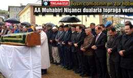 AA Muhabiri Abdulkadir Nişancı Son Yolculuğuna Uğurlandı