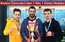 Bayburt Üniversitesi Sporcularından 1 Altın 1 Gümüş Madalya