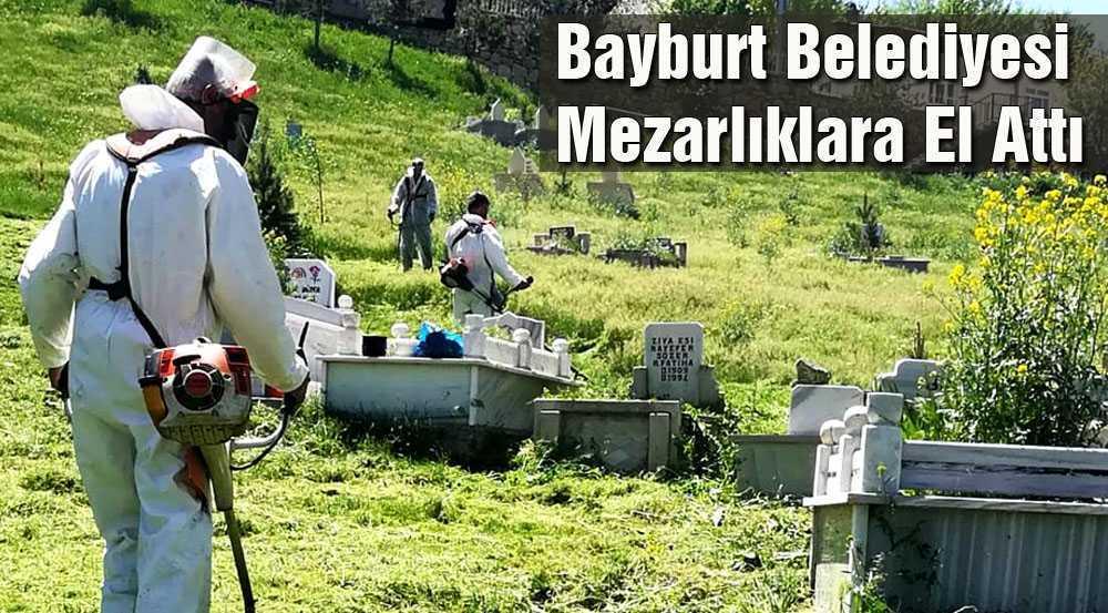 Bayburt Belediyesi Mezarlıklara El Attı