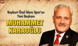 Bayburt Özel İdare Spor'un Yeni Başkanı Muhammet Karaoğlu