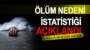 Bayburt'ta Ölüm Nedeni İstatistikleri Açıklandı