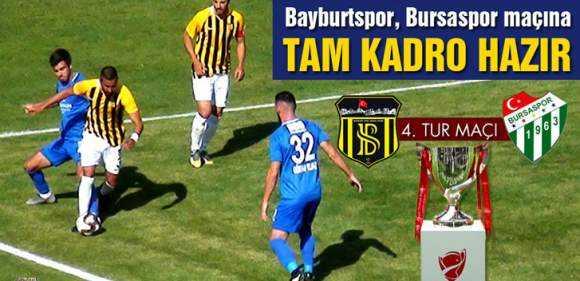 Bayburt Özel İdarespor, Bursaspor Maçına Tam Kadro Hazır