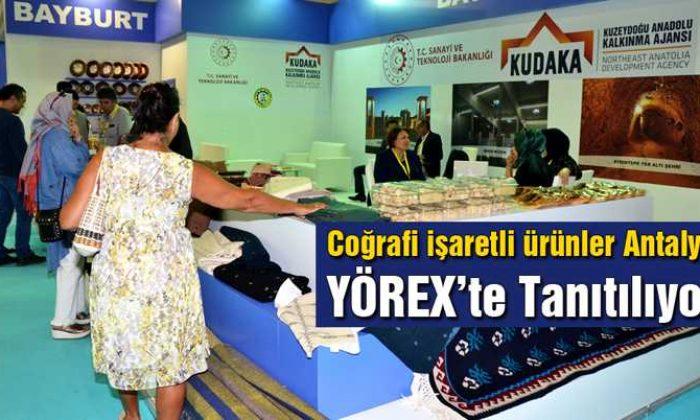 Coğrafi İşaretli Ürünler Antalya YÖREX'te Tanıtılıyor